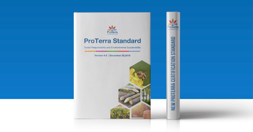 The New ProTerra Certification Standard version 4.0 is out!