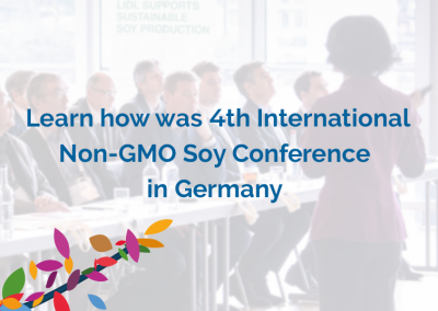 Learn how was the ProTerra 4th International Non-GMO Soy Conference in Germany