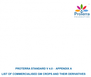 PROTERRA STANDARD V 4.0 – APPENDIX A LIST OF COMMERCIALISED GM CROPS AND THEIR DERIVATIVES