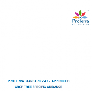 PROTERRA STANDARD V 4.0 - APPENDIX D CROP TREE SPECIFIC GUIDANCE