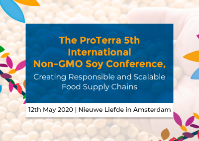 The ProTerra 5th International Non-GMO Soy Conference