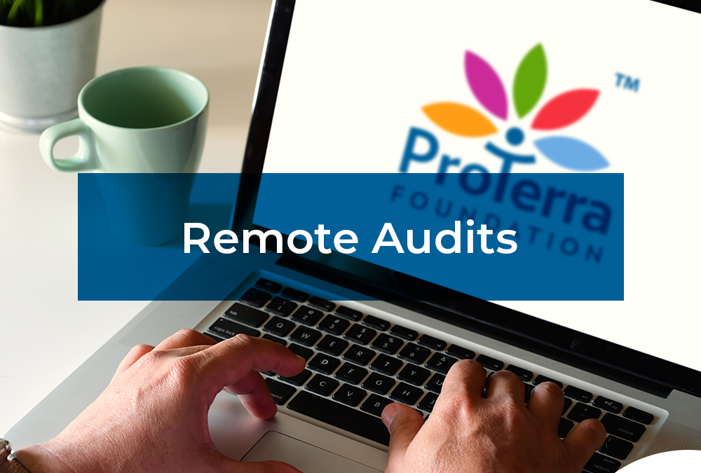 ProTerra Foundation remote audits