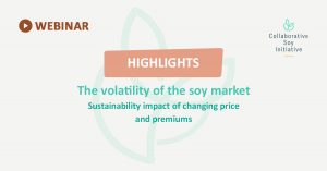 ProTerra Webinar highlights: The volatility of the soy market; sustainability impact of changing prices and premiums Series 3 - Circular agro-food systems: the role of livestock in sustainable supply chains and tools to address challenges
